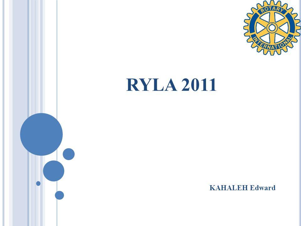 RYLA 2011 KAHALEH Edward