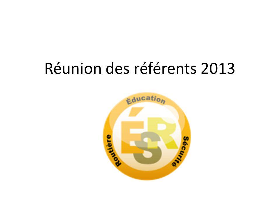 Réunion des référents 2013