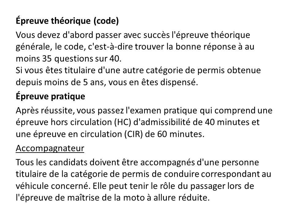 Épreuve théorique (code) Vous devez d'abord passer avec succès l'épreuve théorique générale, le code, c'est-à-dire trouver la bonne réponse à au moins