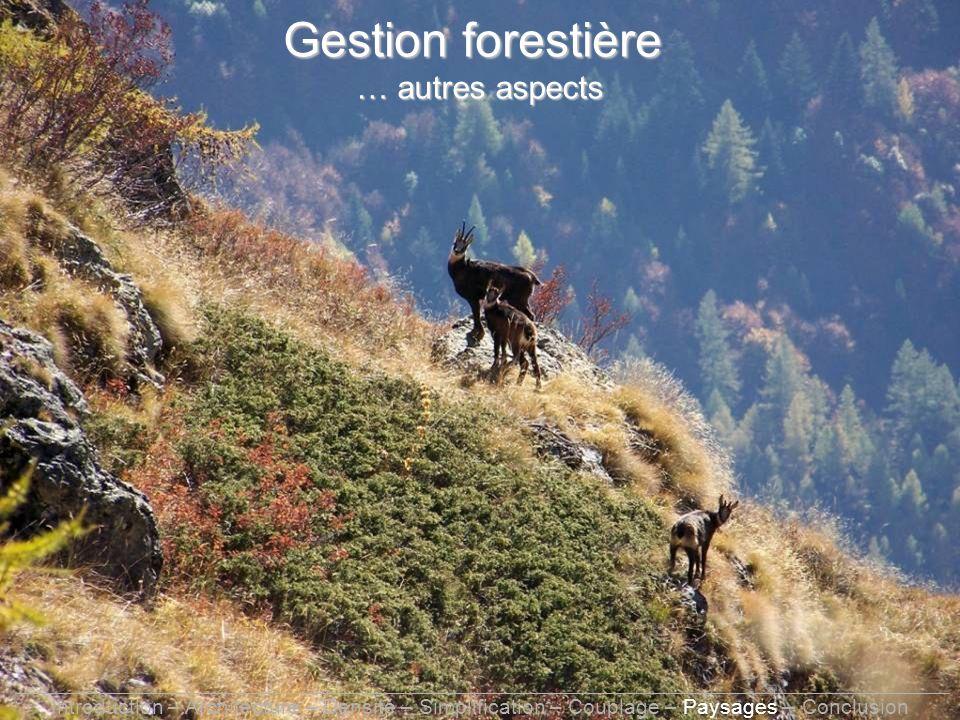Gestion forestière … autres aspects