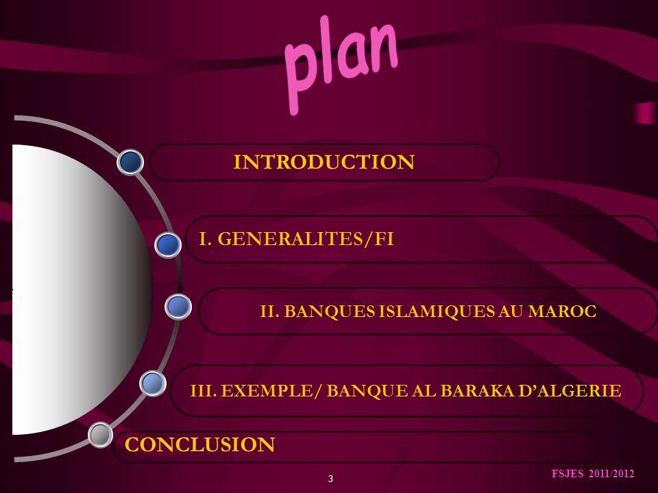3 CONCLUSION III.EXEMPLE/ BANQUE AL BARAKA DALGERIE II.