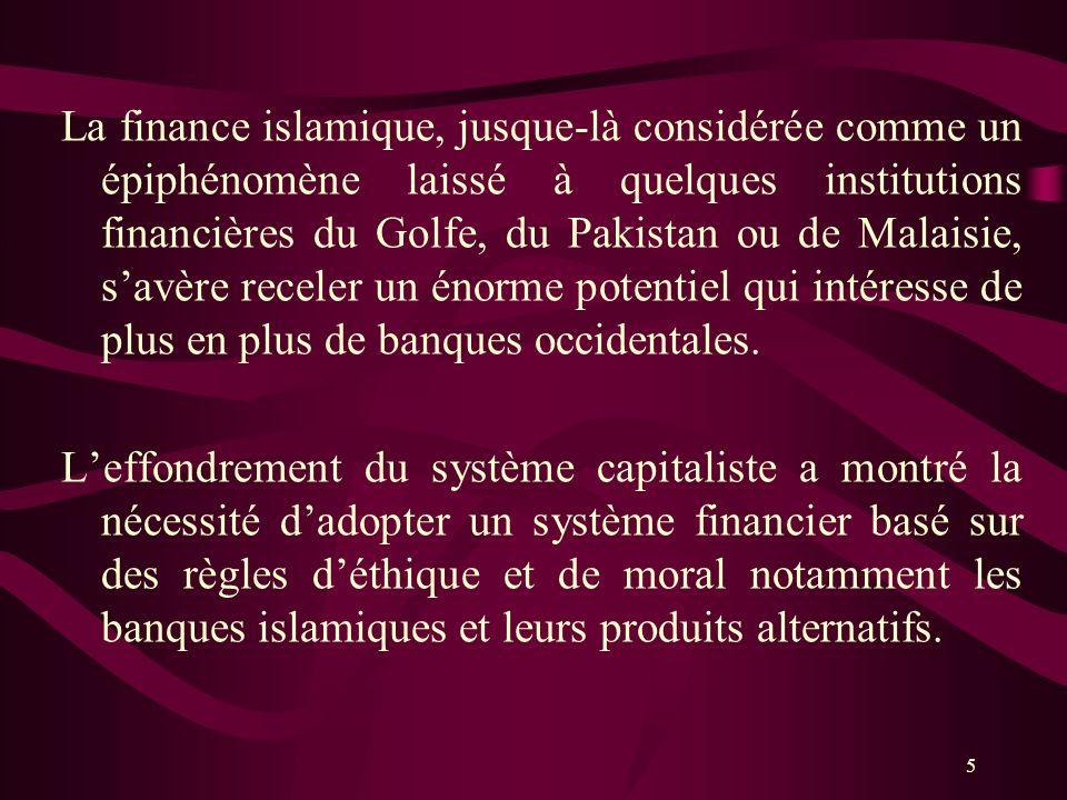 7) Les limites de la finance islamique: Méfiance à légard des instruments financiers Manque de transparence Manque dun cadre juridique fiable Manque dharmonistation Gestion des risques Manque de liquidité