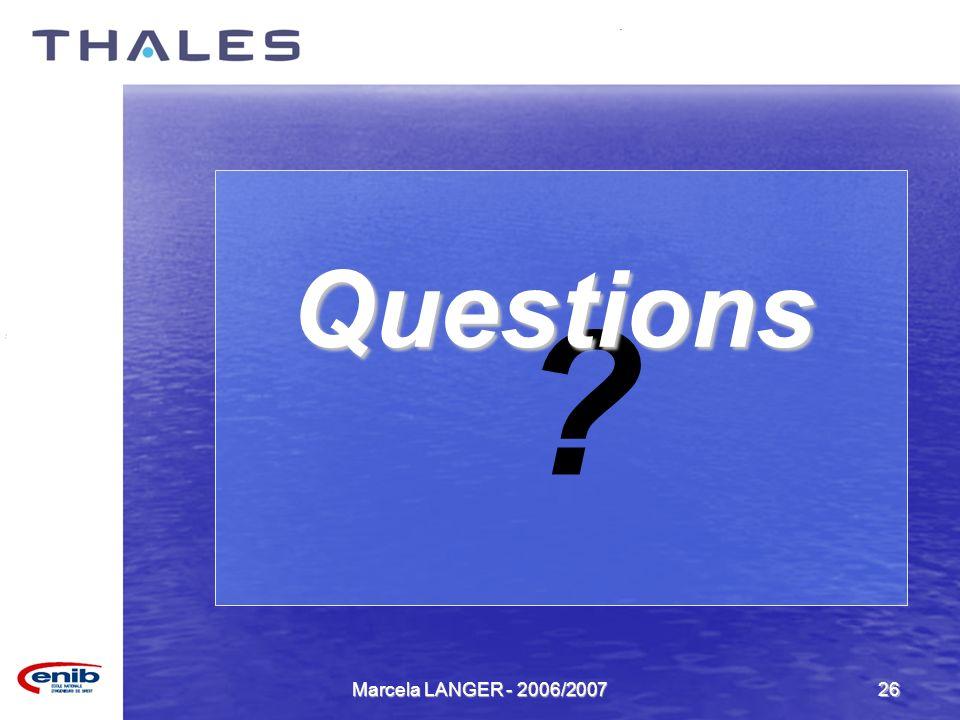 Marcela LANGER - 2006/200726 ? Questions