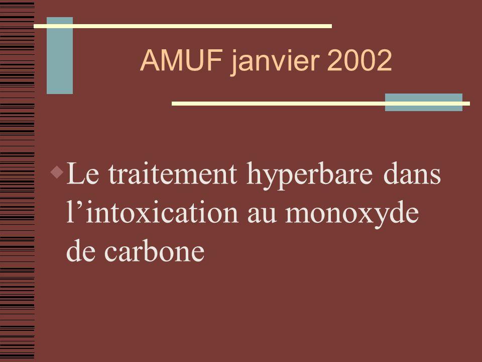 AMUF janvier 2002 Le traitement hyperbare dans lintoxication au monoxyde de carbone