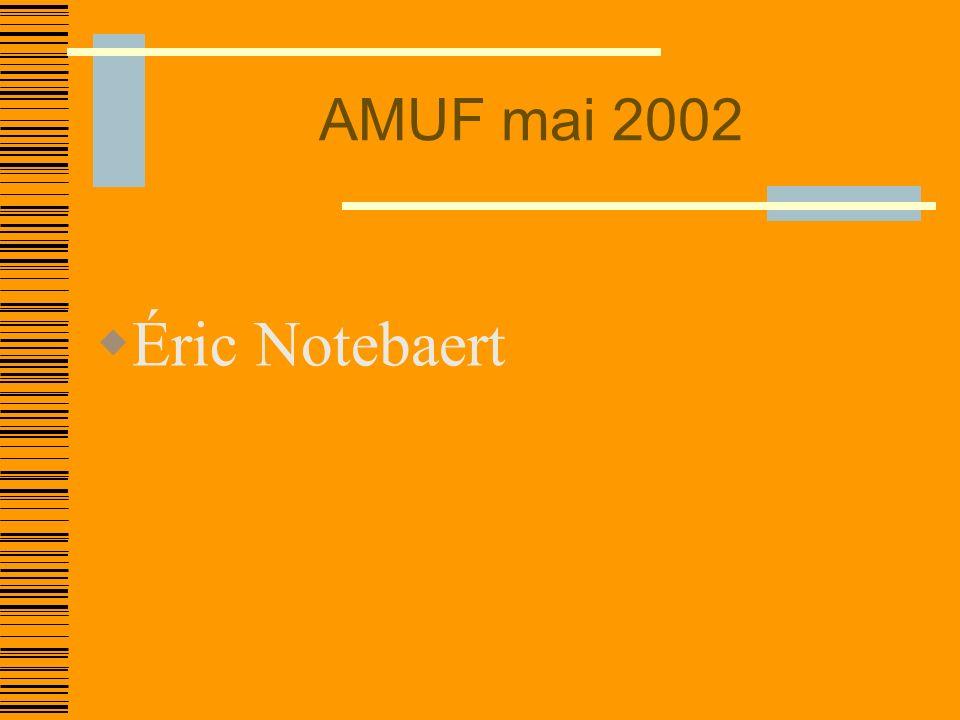 AMUF mai 2002 Éric Notebaert