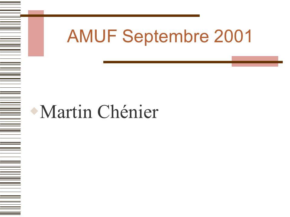 AMUF décembre 2001 Martin Chénier