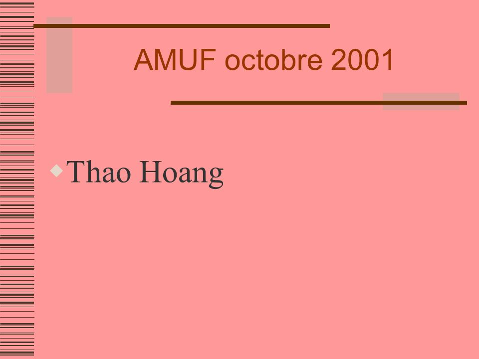 AMUF octobre 2001 Thao Hoang