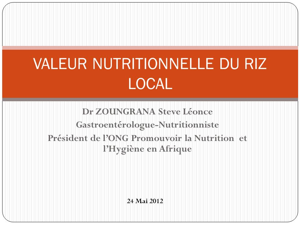 PLAN DE PRESENTATION INTRODUCTION DESCRIPTION DU RIZ LOCAL DEFINITION DE LETUVAGE TECHNIQUES DETUVAGE AVANTAGES DE LETUVAGE VALEUR NUTRITIVE DU RIZ LOCAL CONCLUSION