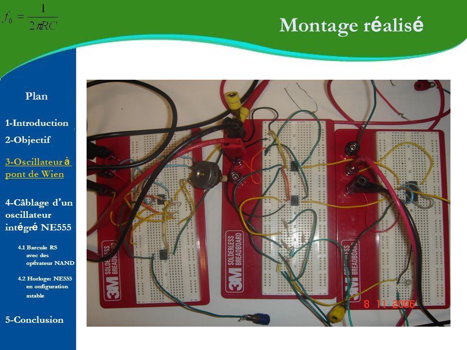 Plan 1-Introduction 2-Objectif Montage r é alis é 4-Câblage d un oscillateur int é gr é NE555 5-Conclusion 4.1 Barcule RS avec des op é rateur NAND 4.