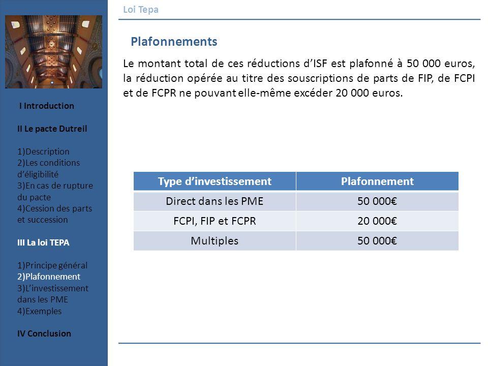 Plafonnements Le montant total de ces réductions dISF est plafonné à 50 000 euros, la réduction opérée au titre des souscriptions de parts de FIP, de