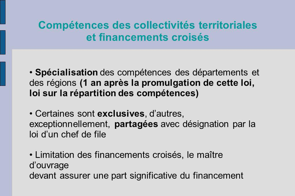 Compétences des collectivités territoriales et financements croisés Spécialisation des compétences des départements et des régions (1 an après la prom