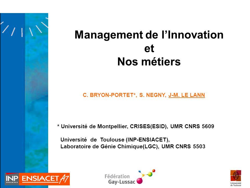 C. BRYON-PORTET*, S. NEGNY, J-M. LE LANN * Université de Montpellier, CRISES(ESID), UMR CNRS 5609 Université de Toulouse (INP-ENSIACET), Laboratoire d