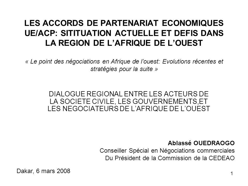 12 Définition de lAPE EU-ACP Accords en négociation entre lUE et les six groupes régionaux de négociation (Caraïbes, Pacifique, Afrique Centrale, Afrique de lOuest, Afrique australe et orientale et Région de la SADC) membres ACP qui remplaceront les préférences non réciproques conformément à laccord de Cotonou.