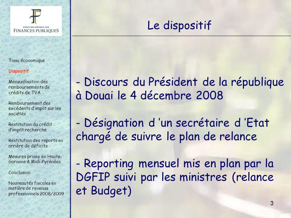 3 Le dispositif - Discours du Président de la république à Douai le 4 décembre 2008 - Désignation d un secrétaire d Etat chargé de suivre le plan de r