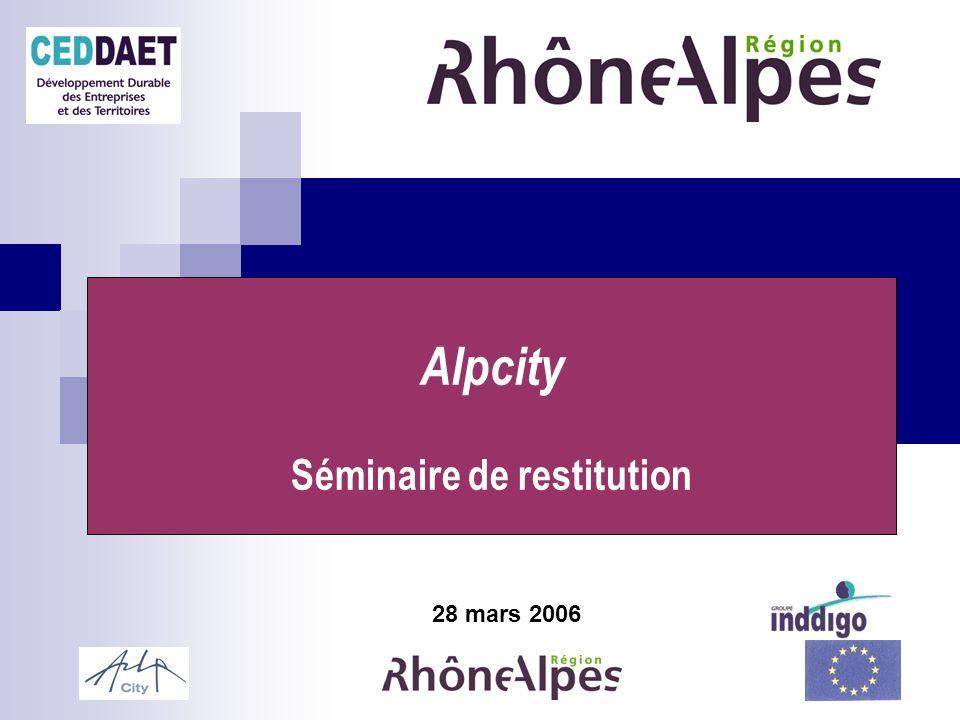 28 mars 2006 Alpcity Séminaire de restitution