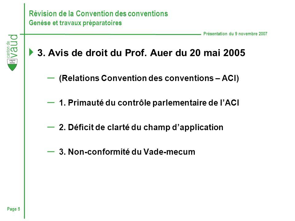 Page 5 Présentation du 9 novembre 2007 Révision de la Convention des conventions Genèse et travaux préparatoires 3.