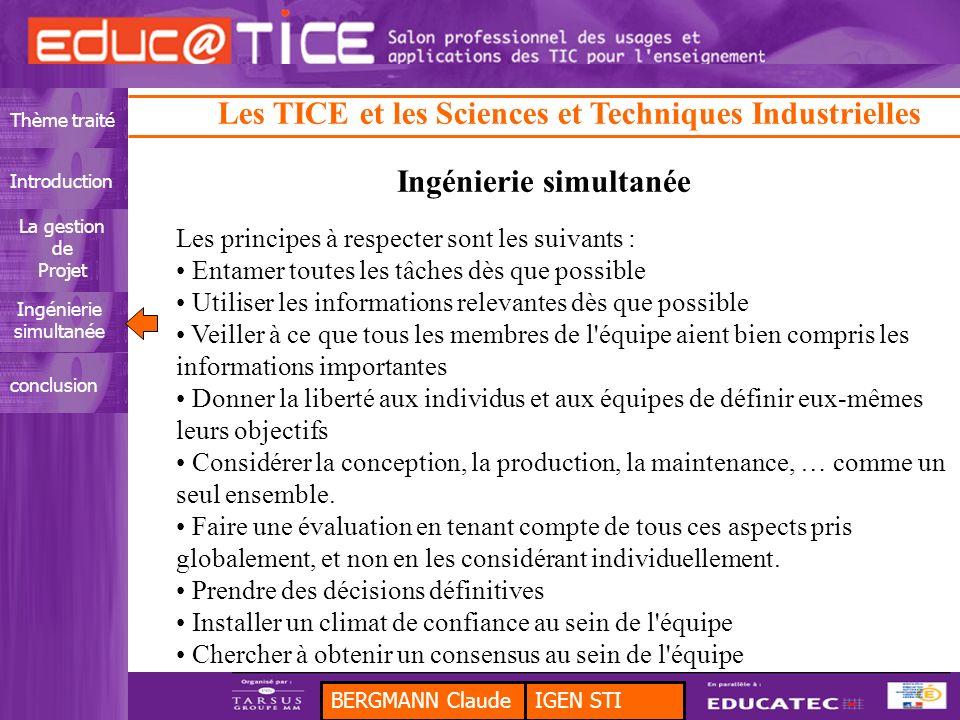BERGMANN ClaudeIGEN STI Thème traitéIntroduction La gestion de Projet Ingénierie simultanée conclusion Les TICE et les Sciences et Techniques Industri