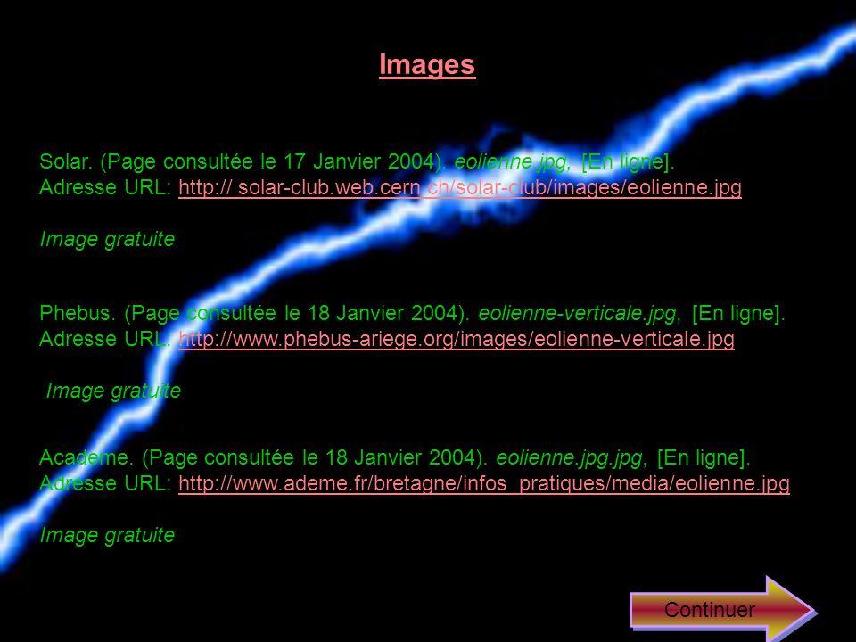 Lélectricité éolienne Explorian. (Page consultée le 6 Décembre 2003). Énergie, [En ligne]. Adresse URL: www.explorian.com/fra/indexplo/cat.cfm?MainCat