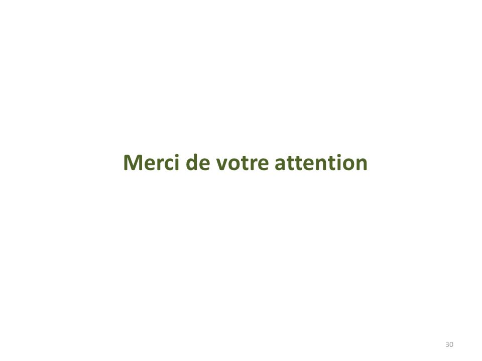 30 Merci de votre attention