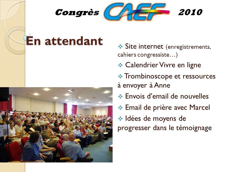 Congrès international Les 13-18 juin 2011 à Strasbourg Congrès2010