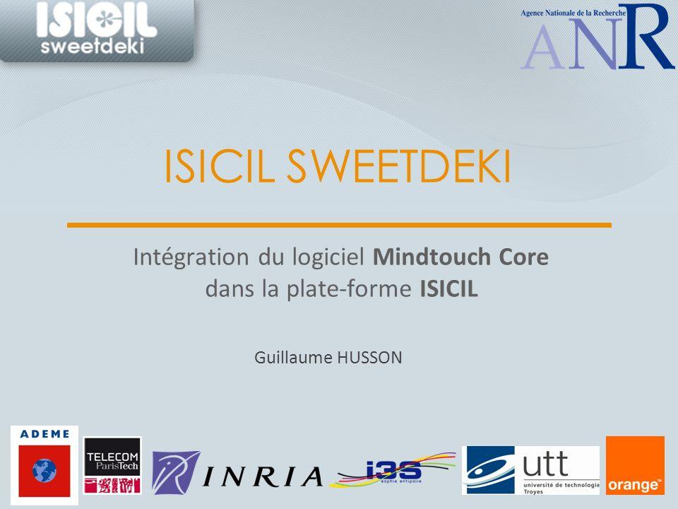 ISICIL SWEETDEKI Intégration du logiciel Mindtouch Core dans la plate-forme ISICIL Guillaume HUSSON