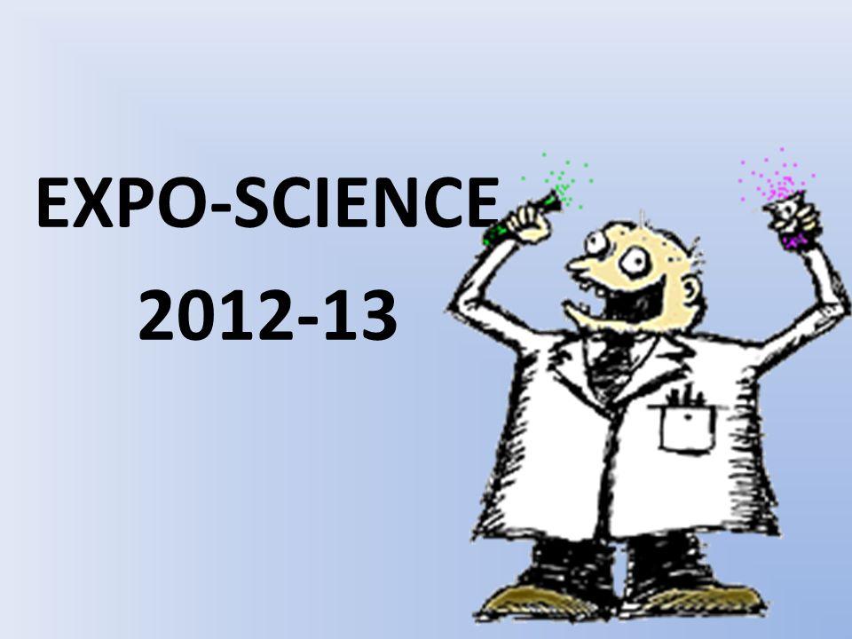 Étapes pour Expo-Science 1.Proposition et consultation pour Expo-science (12 octobre) 2.