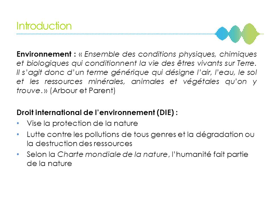I. Droit international de lenvironnement