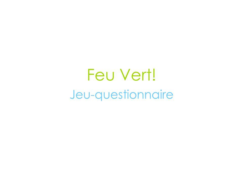 Feu Vert! Jeu-questionnaire