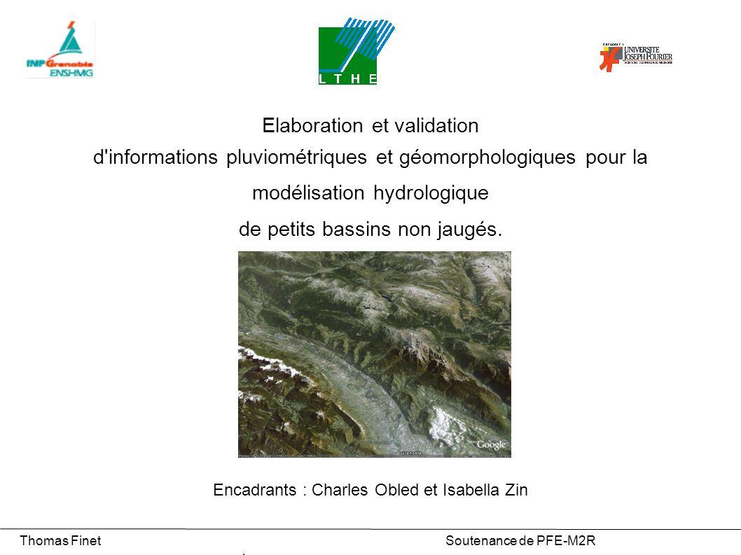 3) Modélisation hydrologique par TOPMODEL Thomas Finet Soutenance de PFE-M2R 12 Particularité du bassin : Surface modérée : 20,2 km² Hypsométrie moins haute : Alti med = 673 m (Autres bassins 1285 m) Alti max = 1830 m (Autres bassins 2540 m) Légèrement urbanisé Le seul bassin jaugé Données disponibles : Pluviographe de Saint Martin d Hères (210 m – pas sur le bassin) Station hydrométrique du pont de Venon (ENSHMG – nombreuses lacunes) Gières Uriage Calage du modèle sur un bassin jaugé : le Sonnant d Uriage
