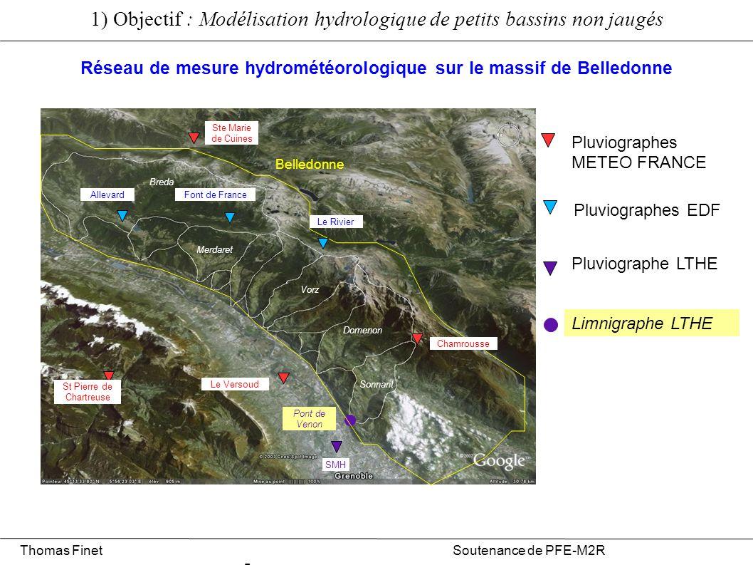 Sonnant Pluviographes METEO FRANCE Pluviographes EDF SMH Pluviographe LTHE Limnigraphe LTHE Pont de Venon 1) Objectif : Modélisation hydrologique de p