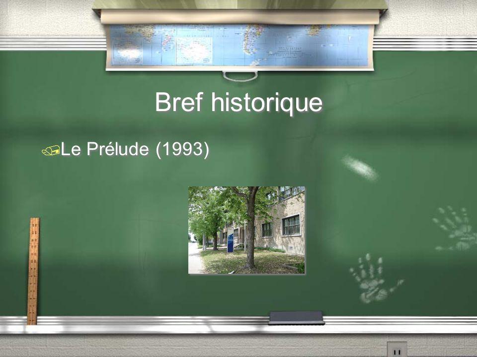 Bref historique / Le Prélude au travail (2001)