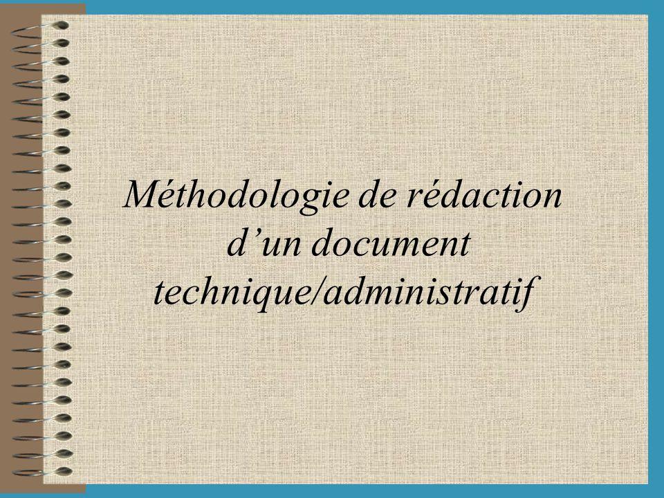 Méthodologie de rédaction dun document technique/administratif