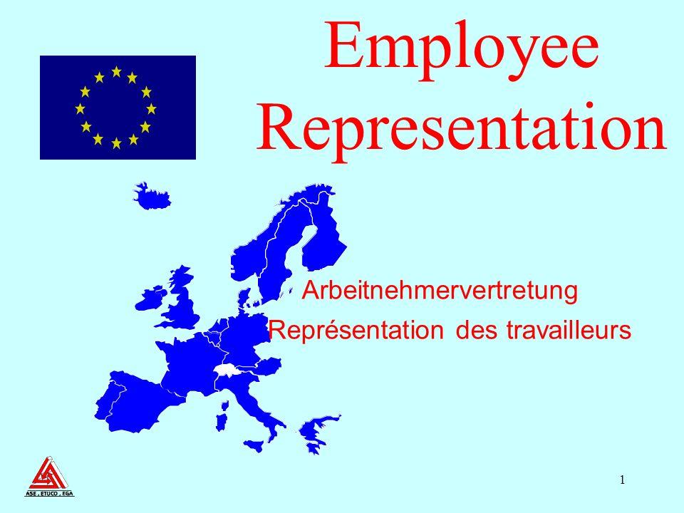 1 Représentation des travailleurs Arbeitnehmervertretung Employee Representation