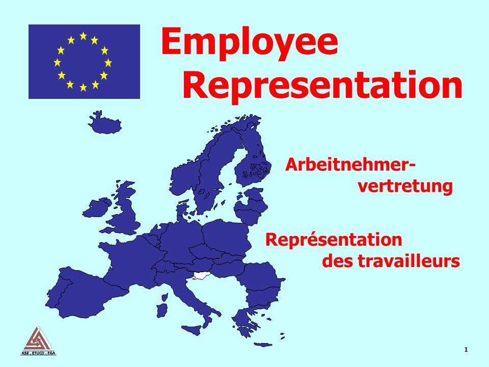 1 Représentation des travailleurs Arbeitnehmer- vertretung Employee Representation