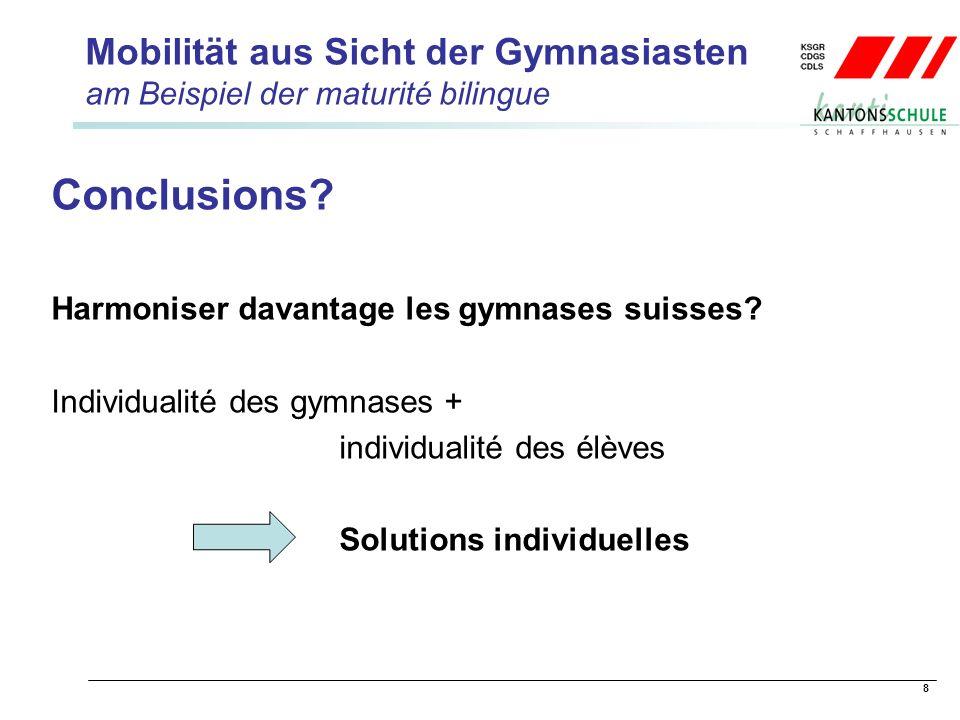 8 Mobilität aus Sicht der Gymnasiasten am Beispiel der maturité bilingue Conclusions.