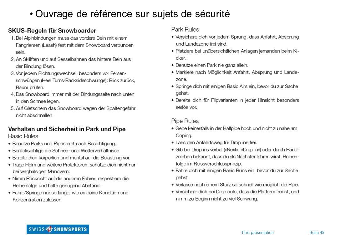 Seite 49Titre présentation Ouvrage de référence sur sujets de sécurité