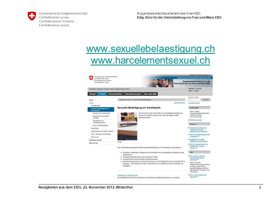 8 Neuigkeiten aus dem EBG, 22. November 2012, Winterthur Eidgenössisches Departement des Innern EDI Eidg. Büro für die Gleichstellung von Frau und Man