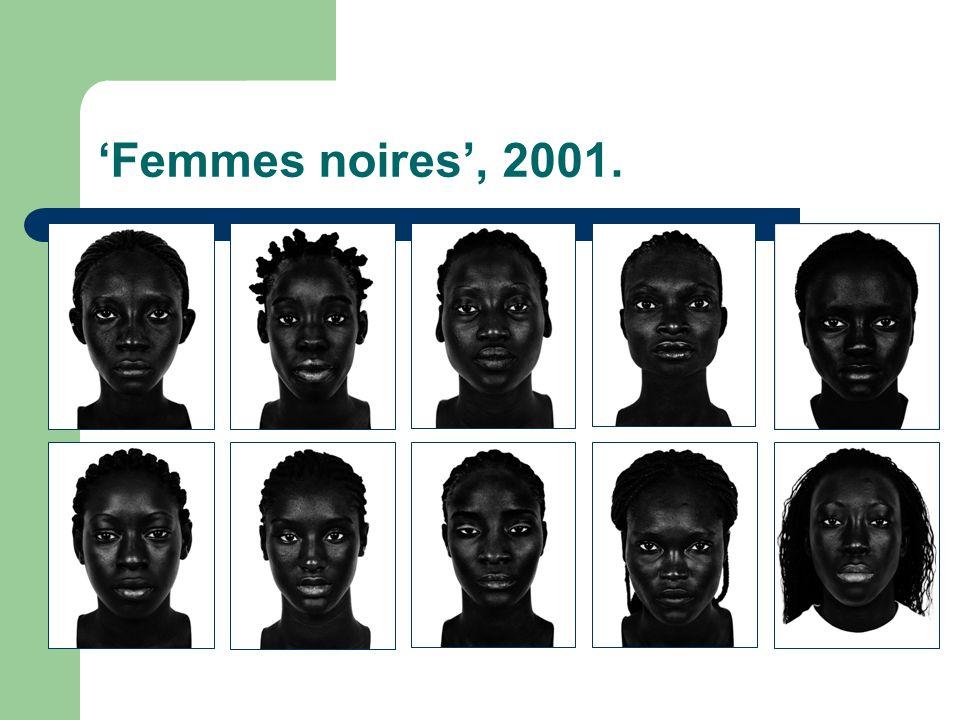 Femmes noires, 2001.