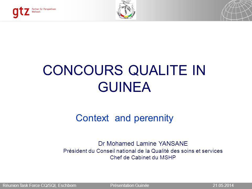 21.05.2014 Seite 12 Présentation Guinée21.05.2014Réunion Task Force CQ/SQI, Eschborn