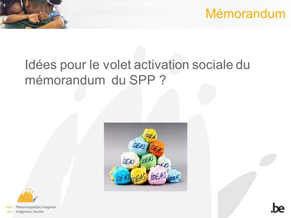 Mémorandum Idées pour le volet activation sociale du mémorandum du SPP
