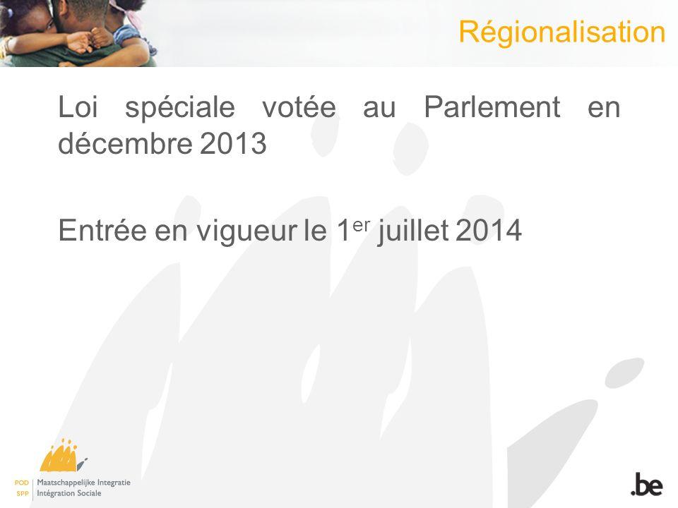 Régionalisation Mise en place dun Comité de concertation avec les Régions + Communauté germanophone Dès octobre 2013 A linitiative du SPP Guichet unique Protocole pour la période transitoire