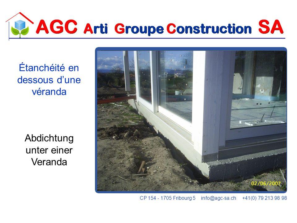 FLASHING Étanchéité en dessous dune véranda Abdichtung unter einer Veranda CP 154 - 1705 Fribourg 5 info@agc-sa.ch +41(0) 79 213 98 98