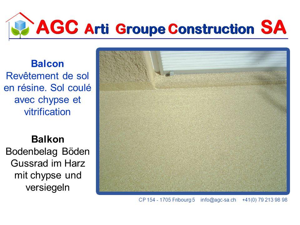 Étanchéité dun toit entre les lattes Abdichtung von einem Dach zwischen den Latten CP 154 - 1705 Fribourg 5 info@agc-sa.ch +41(0) 79 213 98 98