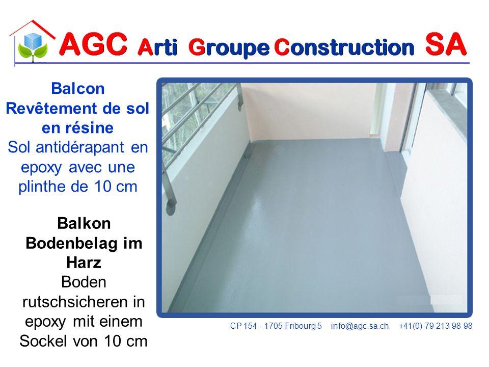 Corridor Revêtement de sol en résine Revêtement en epoxy Korridor Bodenbelag in der Beschichtung mit Epoxy-Harz CP 154 - 1705 Fribourg 5 info@agc-sa.ch +41(0) 79 213 98 98