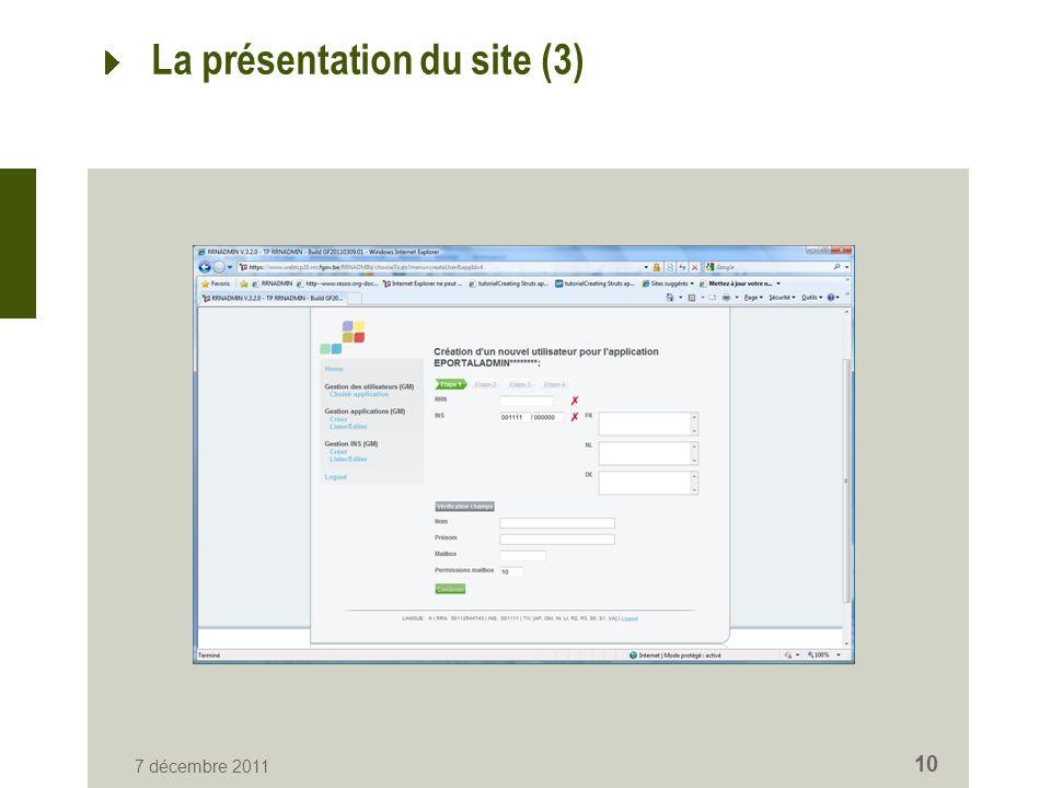 7 décembre 2011 10 La présentation du site (3)