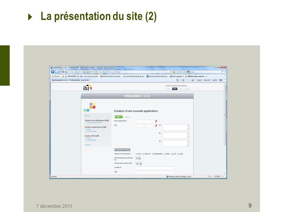 7 décembre 2011 9 La présentation du site (2)