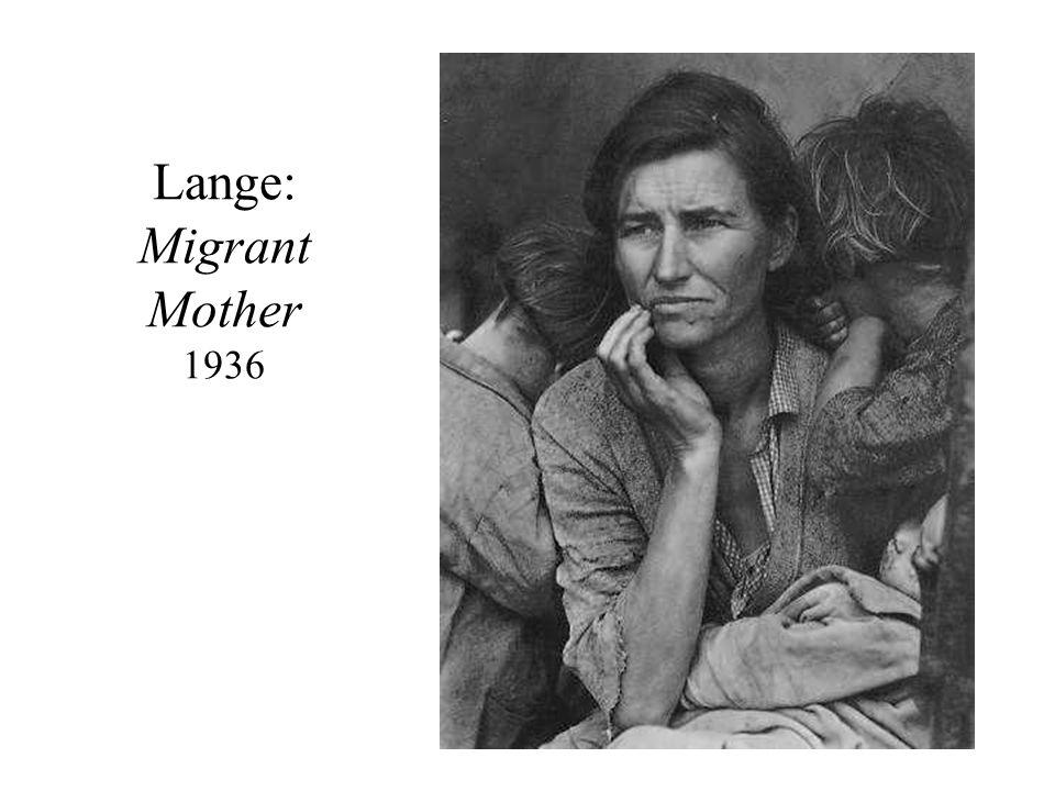 Lange: Migrant Mother 1936