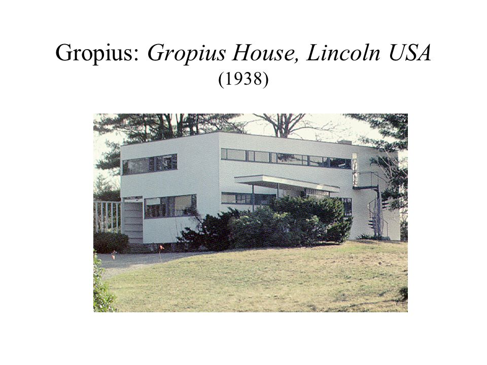 Gropius: Gropius House, Lincoln USA (1938)