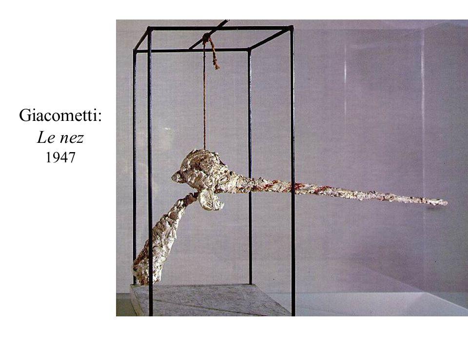 Giacometti: Le nez 1947