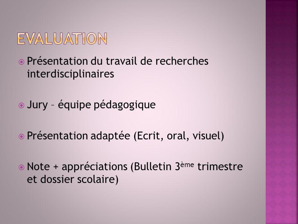 Apports cognitifs Caractère interdisciplinaire Démarche méthodologique Dossier 7 à 10 pages + annexes